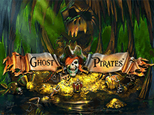 Играть в Вулкане на деньги в автомат Ghost Pirates