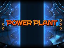 Power Plant: игровой онлайн-слот на сайте